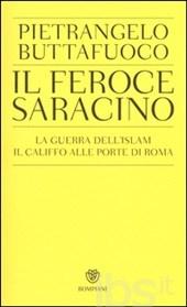 Pietrangelo Buttafuoco, Il feroce saracino, Bompiani, 2015