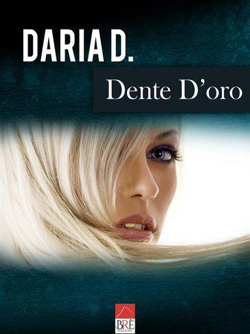 """""""Dente d'oro"""", romanzo bukowskiano in stile drammaturgico"""