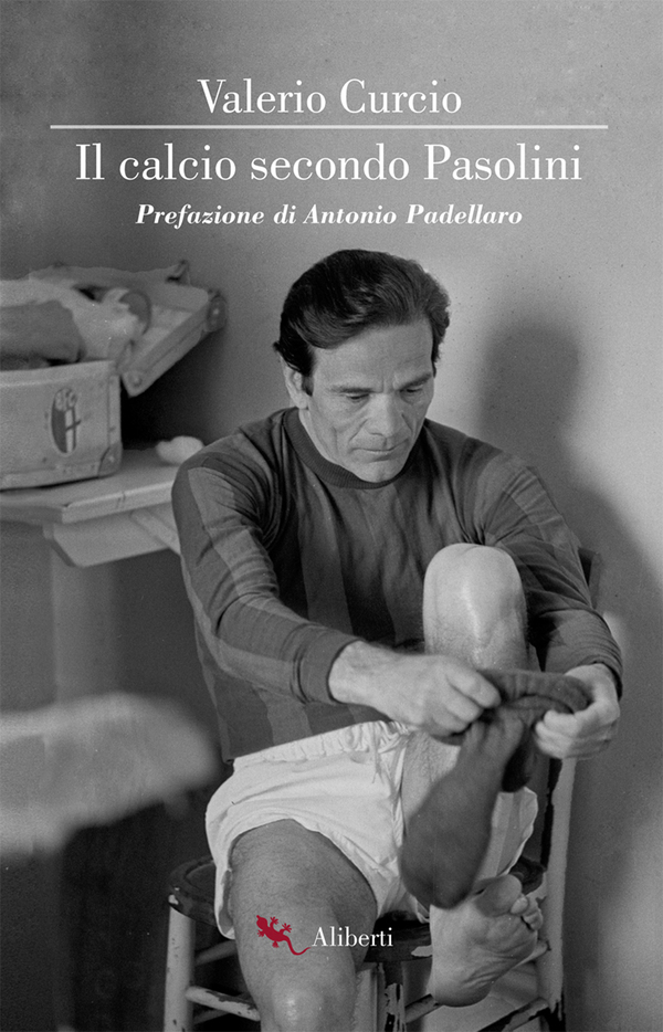 """""""Il calcio secondo Pasolini"""": una frase che sa di lascito biblico per uno sport che diventa religione, in un'epoca in cui le chiese cominciano a spopolarsi"""