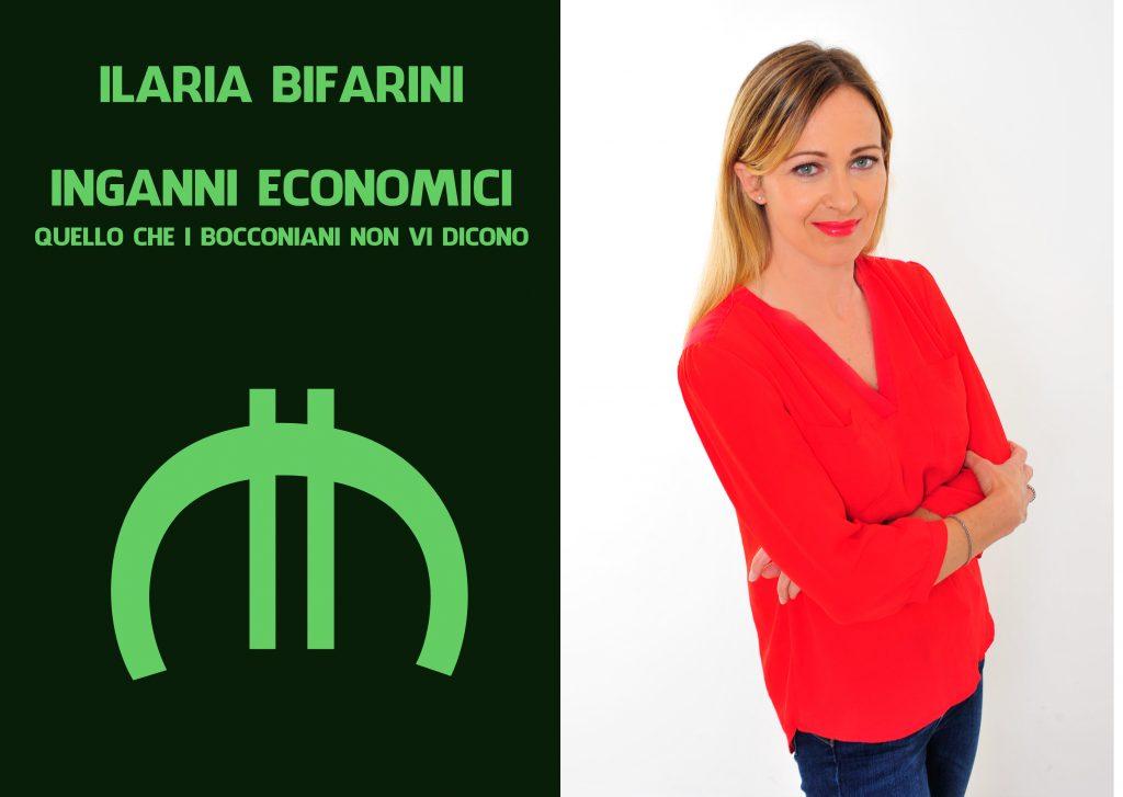 Il nuovo libro di Ilaria Bifarini sugli inganni economici dei bocconiani