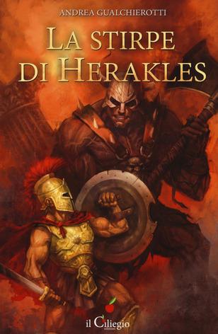 """""""La stirpe di Herakles"""", il romanzo di Andrea Gualchierotti"""