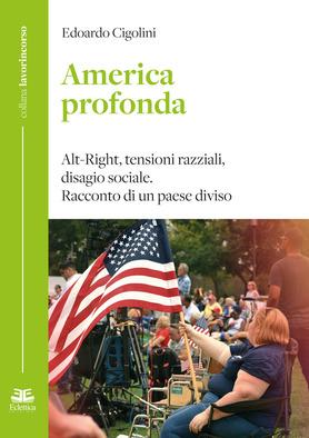"""""""America profonda"""", il libro di Edoardo Cigolini"""