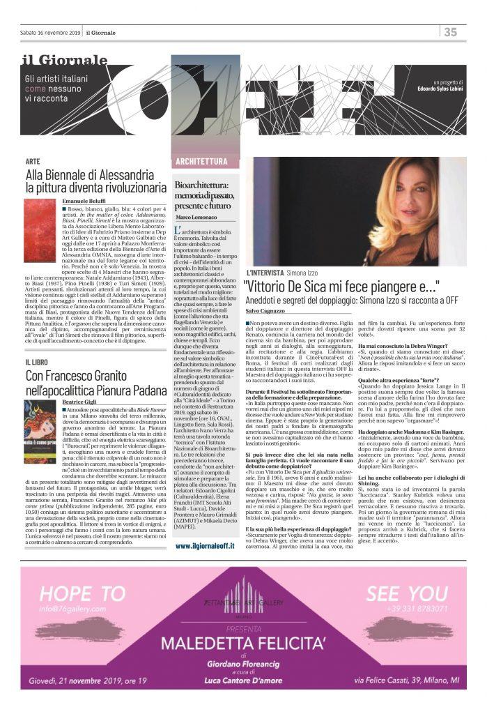 """Su IlGiornaleOFF di sabato 13 novembre 2019 @emanuele_beluffi racconta come alla #Biennale di Alessandria la pittura diventi """"rivoluzionaria"""". @la_gigli_ recensisce il nuovo libro di Francesco Granito ambientato in un'apocalittica Pianura Padana. @tonylomm ci parla di bioarchitettura, ricordando un appuntamento fondamentale che si terrà oggi a Torino nell'ambito del #Restructura2019. Per finire, Salvo Cagnazzo intervista a tutto tondo l'attrice, doppiatrice e regista Simona Izzo."""