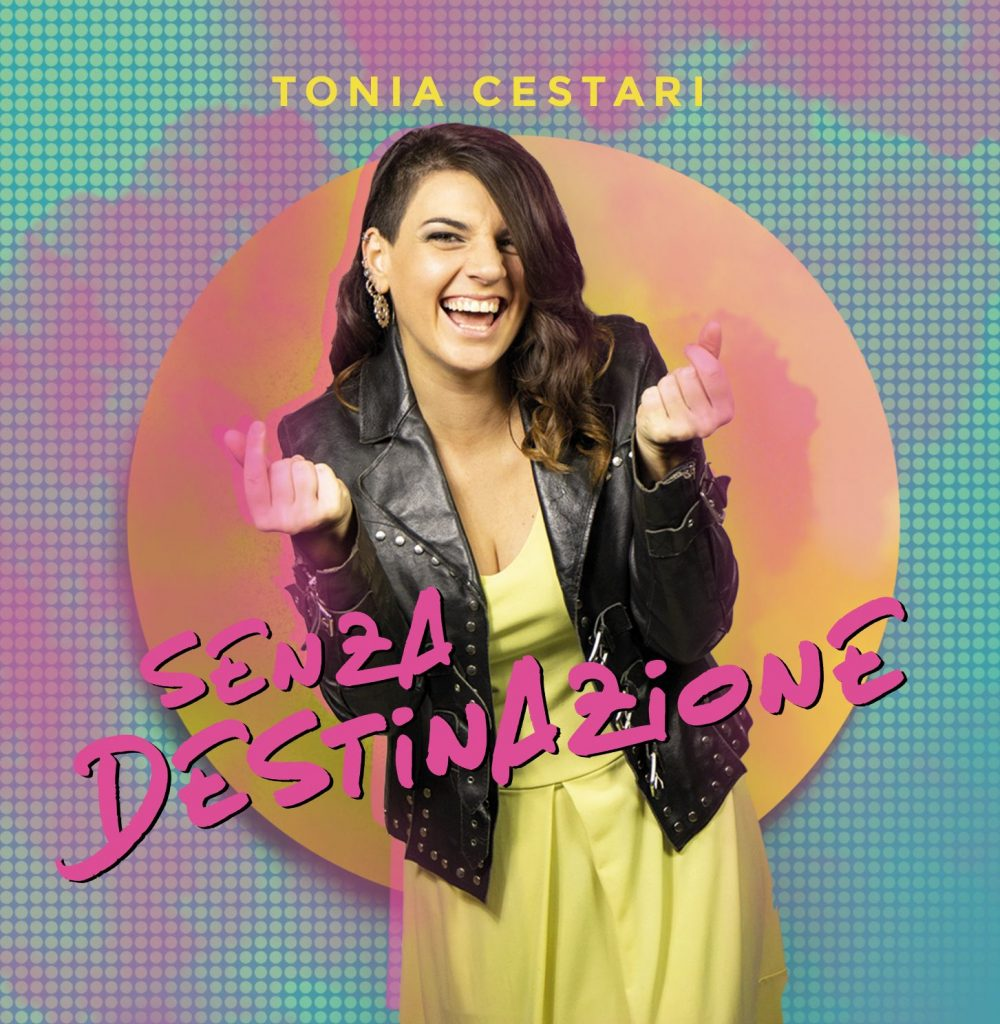 Senza destinazione, il primo album di Tonia Cestari