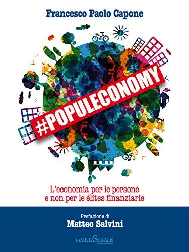 #Populeconomy. L'economia per le persone e non per le élites finanziarie