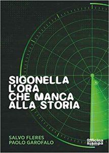 """""""L'ora che manca alla storia"""", il libro su Sigonella"""