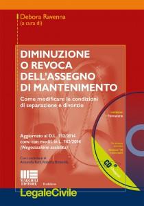 Debora Ravenna, Diminuzione o revoca dell'assegno di mantenimento, Maggioli Editore, 2014
