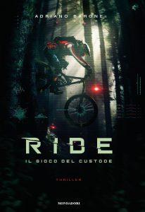 RIDE – Il gioco del custode di Adriano Barone
