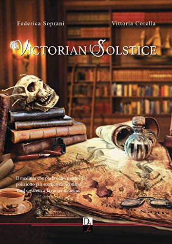 La Londra di Victorian Solstice, di Federica Soprani e Vittoria Corella, è una citta piena di contrasti e illusioni, dove la legge del più forte regna sovrana.