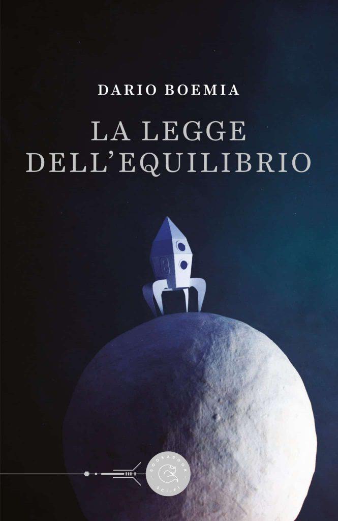 """""""La legge dell'equilibrio"""", primo romanzo di Dario Boemia"""