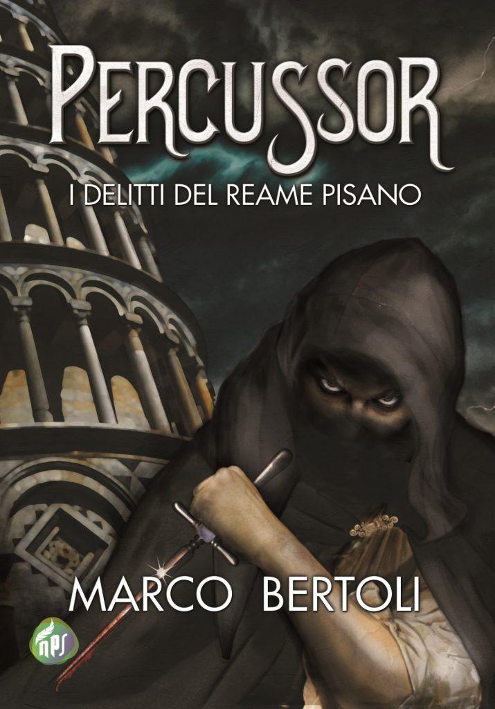 """""""Percussor"""", del toscano Marco Bertoli, svela una versione dell'antica Repubblica marinara assai diversa da come la racconta la Storia ufficiale"""