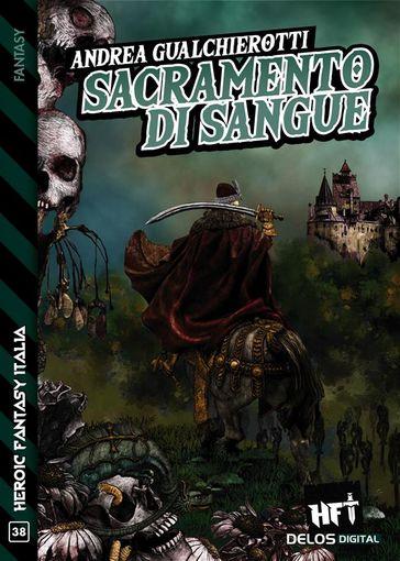 """Come diventò un vampiro Vlad di Valacchiae? Ce lo spiega  lo scrittore Andrea Gualchierotti nel suo recente libro """"Sacramento di sangue """""""